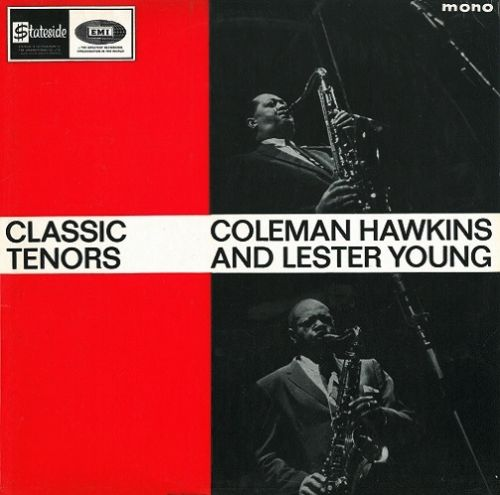 COLEMAN HAWKINS AND LESTER YOUNG Classic Tenors Vinyl Record LP Stateside 1964
